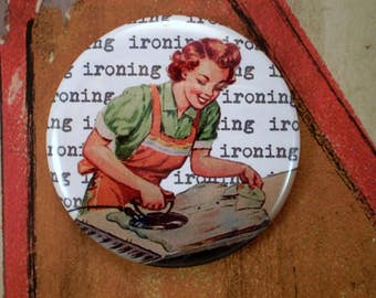 Retro Mom Magnet, pin or pocket mirror, 2.25'' inch, vintage book illustrations, retro mom ironing, Retro Mothers Day, vintage mom magnet