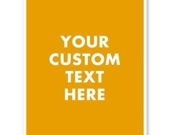 Custom Quote Print, Custom Quote, Custom Print, Custom Typography, Custom Wall Art, Custom Text, Custom Design, Personalized Quote
