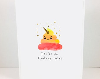 You're So Stinking Cute poop card, Rainbow Unicorn Poop card, Rainbow poop card, funny love card, friendship card, I love you, anniversary