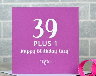 40th birthday card - milestone birthday, personalised, plus 1