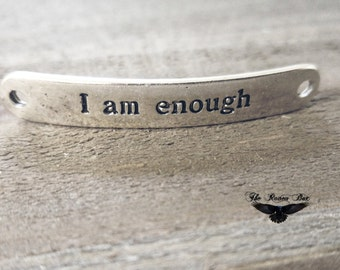 Quote Connector I AM ENOUGH Bracelet Connector Link Word Pendant Quote Pendant Inspirational Quote Connector