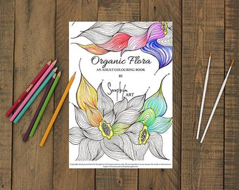 DIGITAL Coloring eBook for Adults - Organic Flora - Advanced pages full of Nature Inspired Illustrations, Mandalas and Zen Designs. PDF