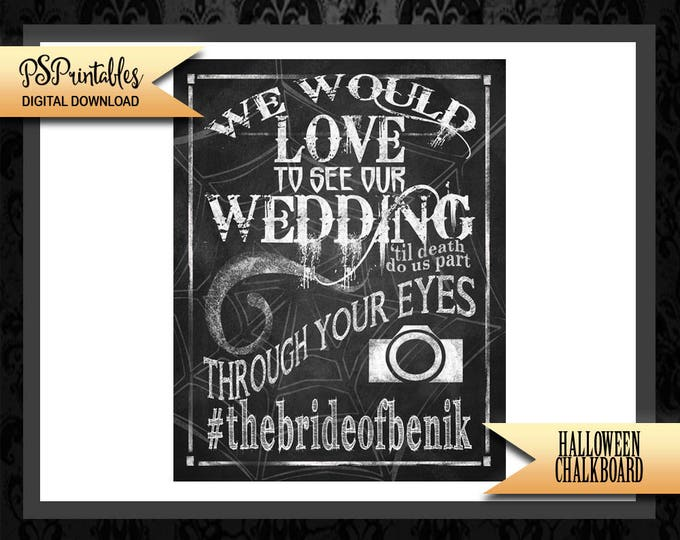 Halloween Wedding Welcome - Halloween wedding - halloween wedding hashtag - spooky sign - halloween printable - gothic wedding -hashtag sign