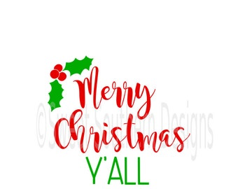 Merry Christmas y'all design SVG instant download design for cricut or silhouette