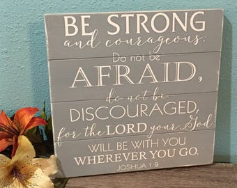 Custom Scripture Sign • Be Strong & Courageous • Religious home decor • Bible Verse Plaque • Shabby Chic • Graduation Gift • Joshua • Church
