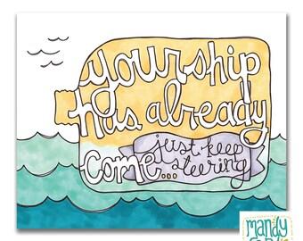Just Keep Steering Ocean Bottle Handlettered Illustration Art Print