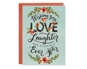Wishing You Love, Laughter and a Happily Ever After - Wedding + Engagement Card