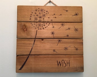 Wish Wood Sign, Wood Burned Sign, Pyrography, Dandelion Sign