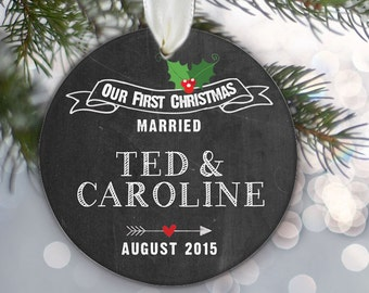 Our First Christmas Married Engaged Together Personalized Christmas Ornament Chalkboard Ornament Wedding Gift Bridal Shower Gift OR420