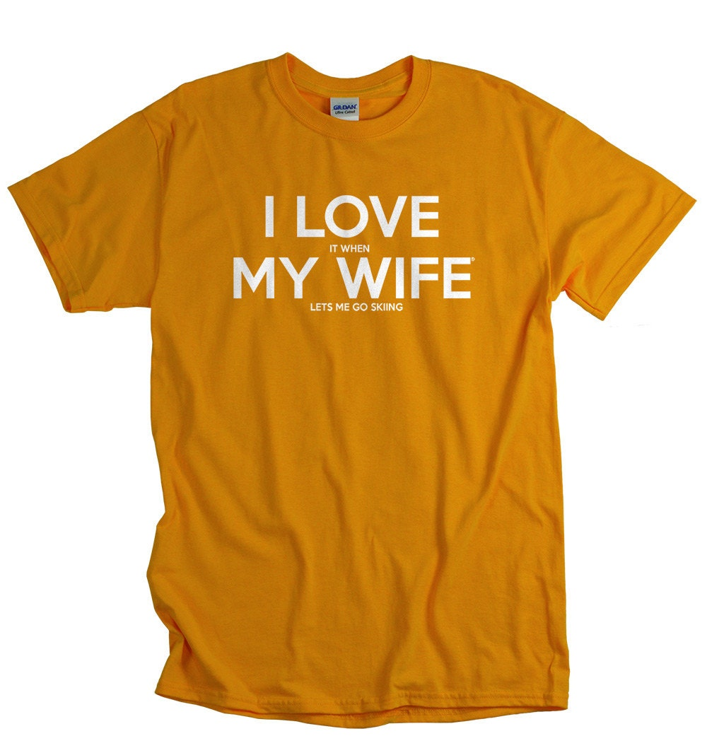 Skiing gift for husband ski shirts for men funny Love Wife