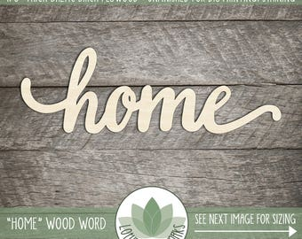 "Wooden ""home"" Wood Word Sign, Wood Word Home, Lowercase Script Font, Home Wall Decor, Laser Cut Wood Words"