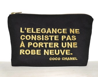 Chanel quote zipper pouch / bag with Coco Chanel quotes / clutch with embroidered quote / inspirational quote / cosmetic bag Chanel quote /