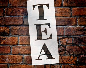 Tea - Farmhouse Serif - Vertical - Word Stencil - Select Size - STCL1968 - by StudioR12