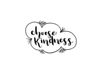 Printable Choose Kindness Print