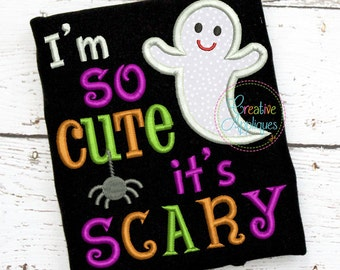 Im so cute it's scary Ghost Halloween Digital Machine Embroidery Applique Design 4 Size, ghost applique, halloween applique, halloween ghost