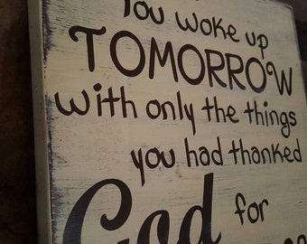 What If...Thankful for God's Blessings Wood Sign, Wall Deco, Rustic Decor