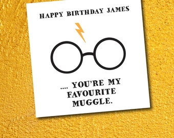 Harry Potter birthday greeting card  - You're my favourite muggle - boyfriend girlfriend birthday friend personalised (front only)