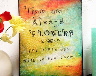 """Wall Art--8X10 Wood Mounted Archival Print of Original Mixed Media Art; Hand-Painted Details and Finish--""""Always Flowers""""--Pam Kapchinske"""