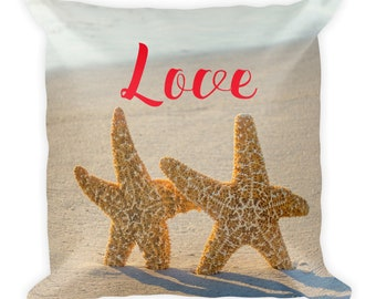 Romantic Pillow With Word Saying Love, Starfish Beach Sand Cushion Tropical Square Pillow 18 x 18 Accent Decor Colorful Nature Lover Toss