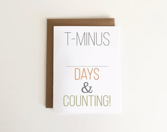 T-Minus and Counting Customizable Countdown Military / Deployment / Long Distance Card 1pc