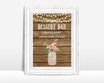 Dessert Bar Sign Printable, Rustic Wedding Sign, Printable Rustic Dessert Table Sign, Printable Dessert Bar, Wedding Table Sign, Digital