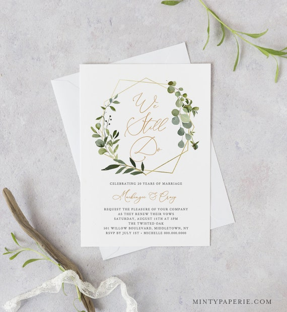 Greenery Vow Renewal Invitation Template, INSTANT DOWNLOAD, Printable Wedding Anniversary Invite, We Still Do, 100% Editable Text #056-114VR