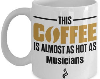 Gift For Musicians, Musician Coffee Mug, Musician Mug, Musician Gifts, Music Lover Gift, Funny Coffee Mug