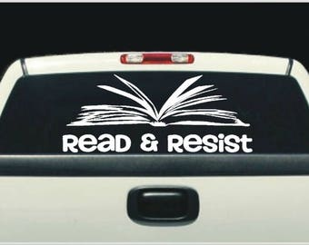 Car Decals for Women, Librarian Sticker, Read Sticker, Resist Stickers, Feminist Stickers, Book Sticker, Stickers for Phones, Laptop Decal