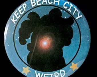 Steven Universe Keep Beach City Weird Button, Magnet or Sticker