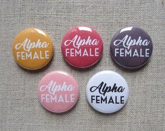 Alpha Female 5-pack political button badges
