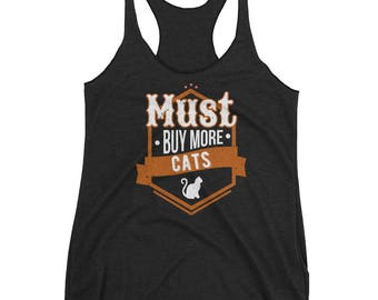 Must Buy More Cats Animals Hobby Tank Top
