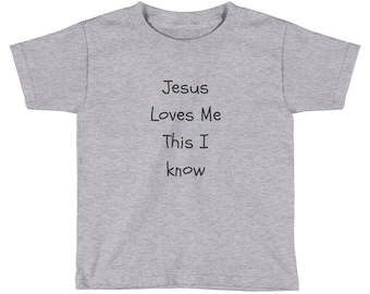 Kids| Jesus Loves Me This I Know | Short Sleeve T-Shirt