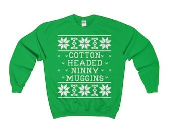 Cotton Headed Ninny Muggins Unisex Christmas Sweatshirt - Elf Quote