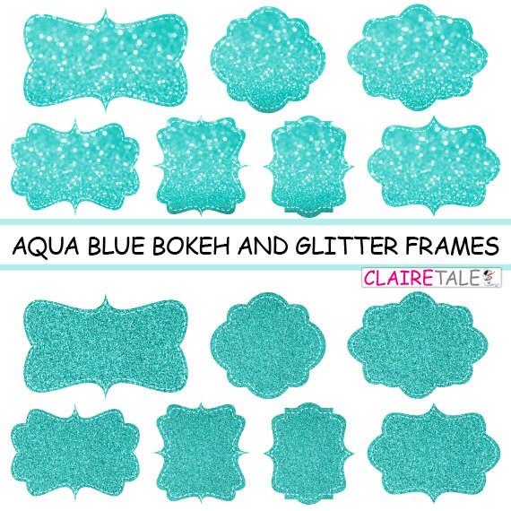 "Digital clipart labels: ""AQUABLUE BOKEH & GLITTER frames"" bokeh and glitter clipart frames, labels, tags on aqua blue background"