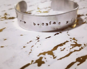 Metal Stamped Cuff Bracelet, Breathe, Hand Stamped Jewelry,  inspirational Jewelry, Meaningful Jewelry, Boho