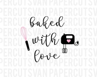 Baked with Love  SVG Silhouette - Cameo - Cricut  Clip Art, SVGs , Instant Download