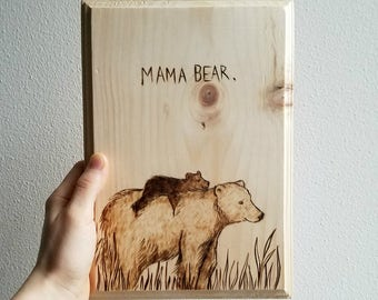 Mama Bear Mother's Birthday Woodburned Gift
