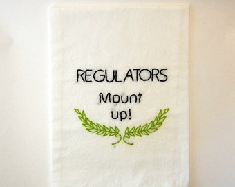 Regulators Mount Up - Embroidered Kitchen Towel - Warren G and Nate Dogg