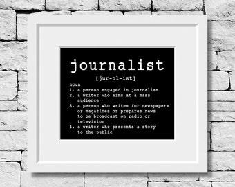 Journalist Definition, Journalism Print, Journalist Quote, Journalism Quote, Journalism Typography, Journalist Typography, Journalist Gift