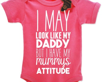 I May Look Like My Daddy But I Have My Mumm's Attitude Babygrow Vest EBG38