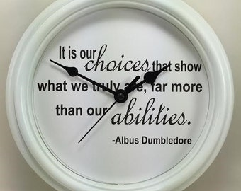 "HARRY POTTER ""It is our choices..."" Albus Dumbledore QUOTE Wall Clock Novelty Potterhead Gift"