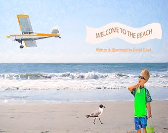 Welcome To The Beach A children's picture book (paperback)