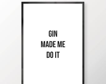 Customisable Drink Made Me Do It Wall Print - Wall Art, Bedroom Print, Simplistic Print, Minimal Print, Home Decor, Drink Print