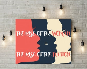 Women's March Rise of The Woman Rise of the Nation printed art print poster, Customizable Women's Equality poster