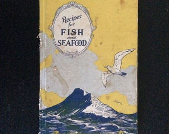 Recipes For Fish Seafood 1927 Cook Book United States Fisheries  Association