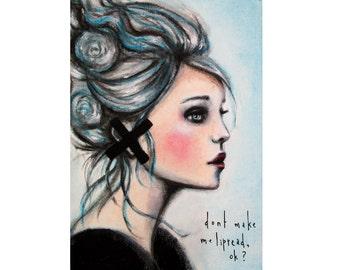Don't make me lipread, ok? - Art print, Giclee print, acrylic art print