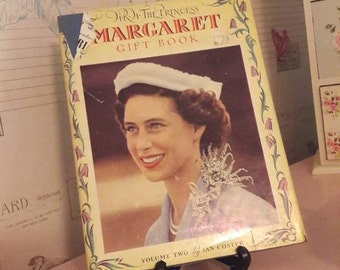 HRH The Princess Margaret Gift Book, volume two by Ian Coster, vintage book, England's royals, collectible book, British Royal family,