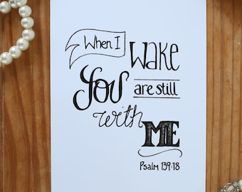 When I Wake You Are Still With Me - 4x6 inch print, Home Decor, Wall Art