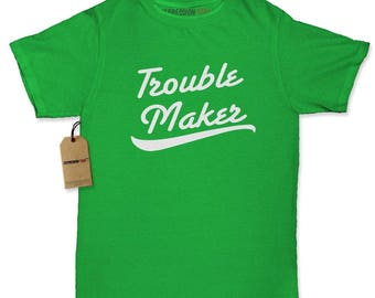 Trouble Maker Womens T-shirt