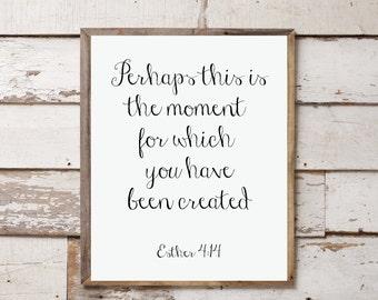 Esther 4:14 8x10 Digital Print